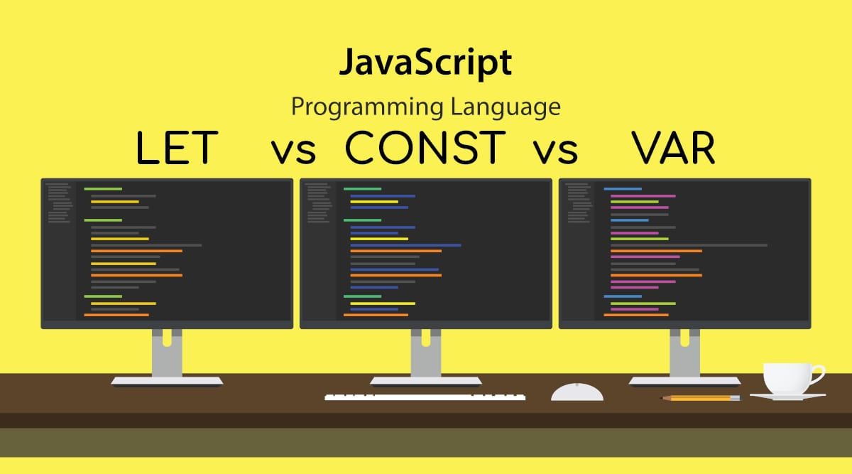 Difference between VAR LET and CONST in JavaScript