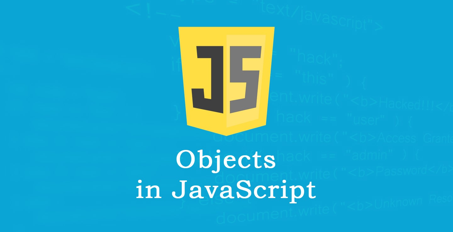 What are Objects in JavaScript?