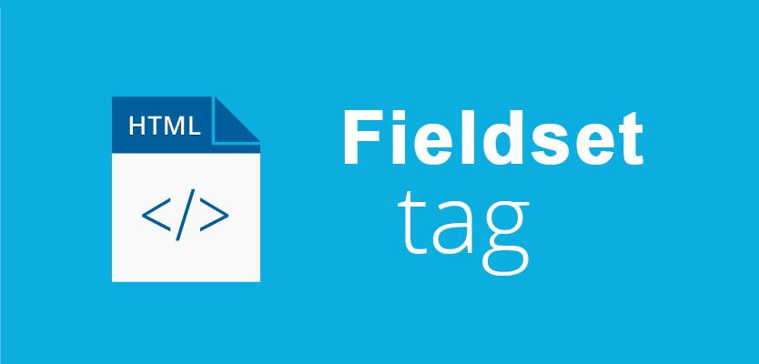 What is the use of fieldset tag in HTML